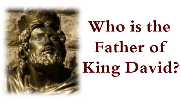 King-David-Father