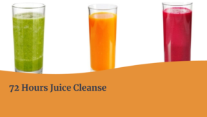 72 Hours Juice Cleanse